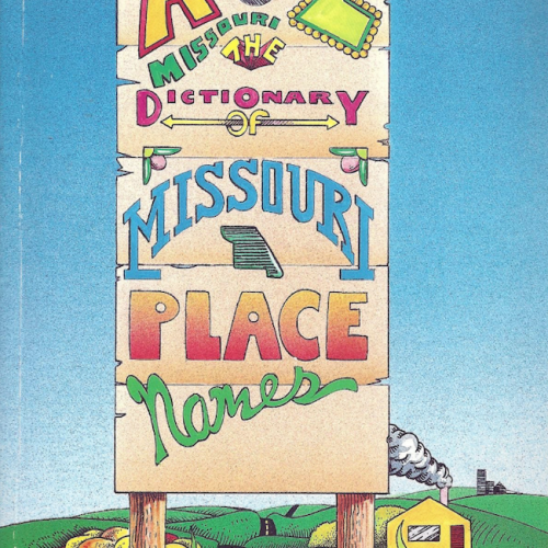 A to Z Missouri the Dictionary